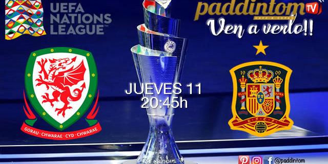 UEFA Nations League. Gales - España Jueves 11 de Octubre a las 20:45