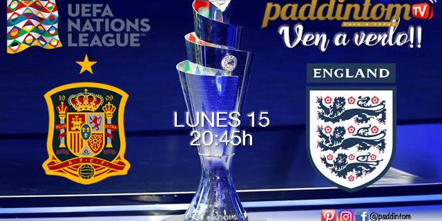 UEFA Nations League. España - Inglaterra Lunes 15 de Octubre a las 20:45