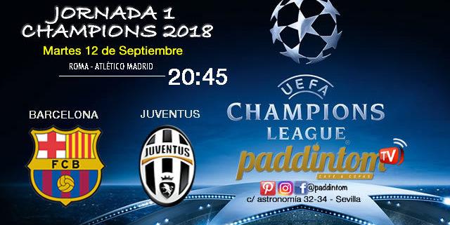 Champions League 2018.Martes 12 de Septiembre a las 20:45. Roma - Atlético de Madrid. Barcelona - Juventus (partido emitido)