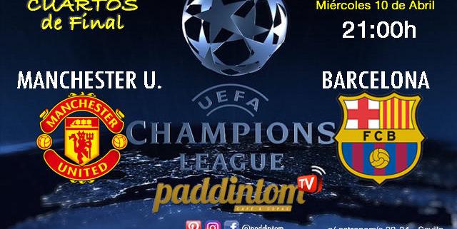 Champions League 2019 Cuartos de Final partidos de ida. Miércoles 10 de Abril: Manchester United - FC Barcelona a las 21.00hPromoción copa Ron Barceló a 4€