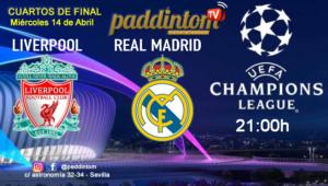 Champions League 2021 - Cuartos de Final. Miércoles 14 de Abril, partido de vuelta, Liverpool - Real Madrid a las 21.00h. Ven a verlo a Paddintom Café & Copas