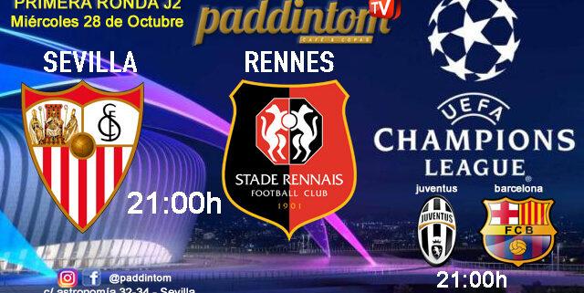 Champions League 2021 - Fase de Grupos. Jornada 2. Miércoles 28 de Octubre, Sevilla - Rennes a las 21.00hy Juventus - Barcelona a las 21.00h. Promoción copa Ron Barceló en Paddintom Café & Copas