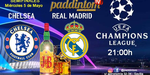 Champions League 2021 - Semifinales partido de vuelta. Miércoles 8 de mayo, Chelsea - Real Madrid a las 21.00h. Promoción Whisky J&B con cola a 4€ con tu grupo de amigos en nuestras pantallas de TV en Paddintom Café & Copas