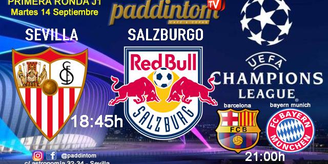 Champions League 2022 - Fase de grupos jornada 1. Martes 15 de Septiembre, Sevilla - Salzburgo a las 18.45h y Barcelona - Bayern de Munich a las 21.00h. Ven a verlos a Paddintom Café & Copas