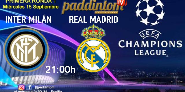 Champions League 2022 - Fase de grupos jornada 1. Miércoles 15 de Septiembre, Real Madrid - Inter de Milán a las 21.00h. Ven a verlo a Paddintom Café & Copas