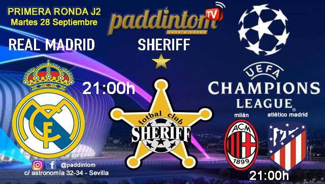 Champions League 2022 - Fase de grupos jornada 2. Martes 28 de Septiembre, Real Madrid - Sherriff Tiraspol a las 21.00h y Milan - Atlético de Madrid a las 21.00h. Ven a Paddintom Café & Copas