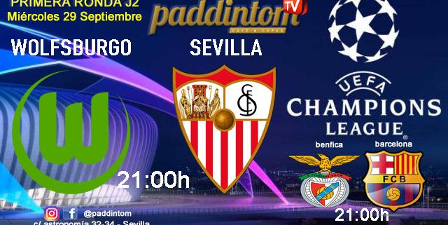 Champions League 2022 - Fase de grupos jornada 2. Miércoles 29 de Septiembre, Wolfsburgo - Sevilla y Benfica - Barcelona a las 21.00h. Ven a Paddintom Café & Copas