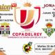 Jornada 4Copa del Rey 2018 partido de vuelta. Miércoles 29 de Noviembre: Sevilla - Cartagena a las 19,30h Jueves 30 de Octubre: Betis - Cádiz a las 21,30h