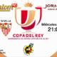Jornada 6 de la Copa del Rey 2018 Octavos de final. Miércoles 3 de Enero: Cádiz - Sevilla a las 21,00h