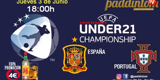 Europeo SUB 21 SEMIFINALES! Jueves 3 de Junio, España - Portugal a las 18.00h. Disfruta de nuestra promoción de J&B a 4€ con tu grupo de amigos en nuestras pantallas de TV en Paddintom Café & Copas