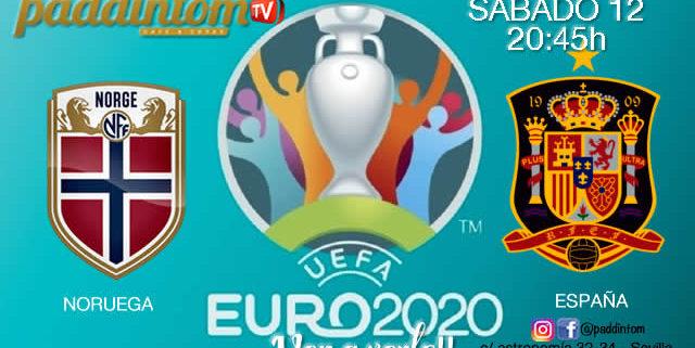 ⚽??EURO 2020 Clasificación. Sábado 12 de Octubre, Noruega - España a las 20.45h. Promoción copa deRon Barceló a 4€ en TV en Paddintom Café & Copas