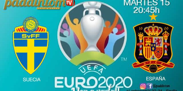 ⚽🇪🇺EURO 2020 Clasificación. Martes 15 de Octubre, Suecia - España a las 20.45h. Promoción copa deRon Barceló a 4€ en TV en Paddintom Café & Copas