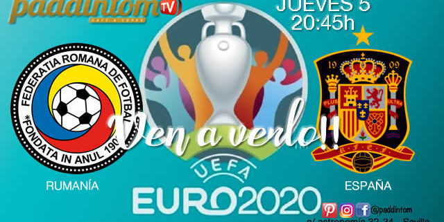 ⚽🇪🇺EURO 2020 Clasificación. Jueves 5 de Septiembre - Rumanía - España a las 20.45h- Promoción de tu copa deRon Barceló a 4€ en TV en Paddintom Café & Copas