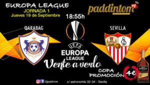 Europa League 2020 Jornada 1 Jueves 19 de Septiembre. FK Qarabag - Sevilla a las 18.55h. Promoción de tu copa de Ron Barceló a 4€. TV en Paddintom Café & Copas