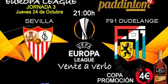 Europa League 2020 Jornada 3, Jueves 24 de Octubre, Sevilla - F91 Dudelange a las 21.00h. Promoción copa de Ron Barceló a 4€ en Paddintom Café & Copas