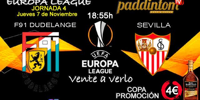 Europa League 2020 Jornada 4, Jueves 7 de Noviembre. F91 Dudelange - Sevilla a las 18.55h. Promoción copa Ron Barceló a 4€ en Paddintom Café & Copas