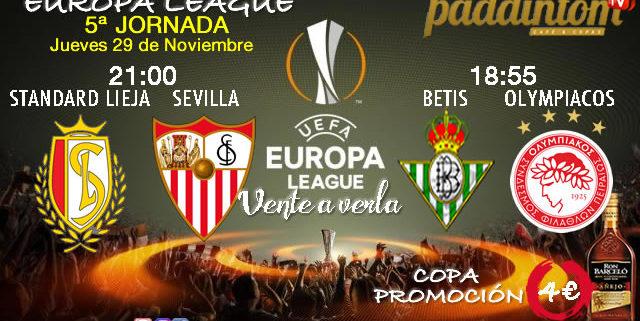 Europa League 2019 Jornada 5. Jueves 29 de Noviembre // Standard de Lieja-Sevilla a las 21.00h // Betis -Olympiacos a las 18.55h