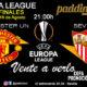 Europa League 2020 Semifinales. Domingo 16 de Agosto, Sevilla - Manchester United a las 21.00h. Promoción copa Ron Barceló a 4€ en Paddintom Café & Copas