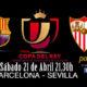 Final de la Copa del Rey 2018 Sábado 21 de Abril a las 21:30 Barcelona - Sevilla. Disfruta del partido y de nuestra promoción de tu copa de Ron Barceló a 4€