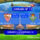 Jornada 15 Liga Santander 1ª División. Sábado 9 de Diciembre: Real Madrid - Sevilla 16,15h. Domingo 10 de Diciembre: Betis -Atlético de Madrid 16,15h