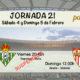 Jornada nº de 21 de la Liga Santander donde podremos disfrutar de los partidos del Sevilla FC y del Bétis. Viernes 3 de Febrero: Deportivo - Betis a las 20.45h en el estadio Riazor (Coruña) Domingo 5 de Febrero: Sevilla - Villarreal a las 12.00h en el estadio Sanchez Pizjuán (Sevilla).