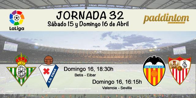 Jornada nº 32 de la Liga Santander. Domingo 16 de Abril: Valencia - Sevilla a las 16.15h y Betis - Eibar a las 18.30h. Ven a verlos en Paddintom Café&Copas