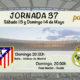 Jornada nº 37 de la Liga Santander. Penúltima jornada de liga. Domingo 14 de Mayo: Real Madrid - Sevilla y Betis - Atlético de Madrid, ambos a las 20.00h