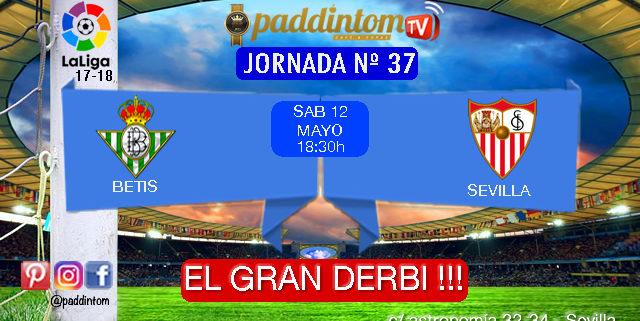 Jornada 37 Liga Santander 1ª División donde podremos disfrutar del partido más esperado de la temporada. BETIS - SEVILLA Sábado 12 de Mayo a las 16,30h