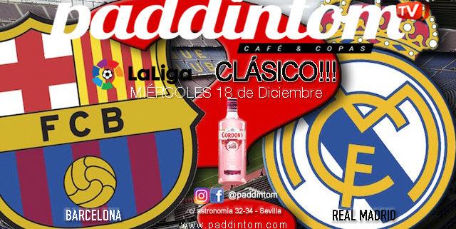 Partido aplazado Liga Santander. SÚPER CLÁSICO!!! Miércoles 18 de Diciembre, Barcelona - Real Madrid a las 21,00h en TV en Paddintom Café & Copas