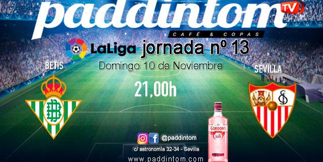 Jornada 12 Liga Santander 1ª División 19-20. EL DERBI!!! Domingo 10 de Noviembre, Betis - Sevilla a las 21.00h. TV en Paddintom Café & Copas