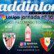 Jornada 16 Liga Santander 1ª División 19-20. Sábado 7 de Diciembre, Betis - Athlétic de Bilbao a las 14.00h y Domingo 8 de Diciembre, Osasuna - Sevilla a las 21.00h