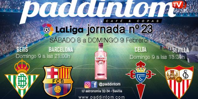 Jornada 23 Liga Santander 1ª División. Domingo 8 de Febrero, Celta - Sevillaa las 18.30h y Betis - Barcelona a las 21.00h. TV en Paddintom Café & Copa