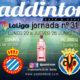 Jornada 31 Liga Santander 1ª División. Lunes 22 de Junio Villarreal - Sevilla a las 22.00h y Jueves 25 de Junio Betis- Espanyol a las 22.00h Ven a verlos a Paddintom Café & Copas