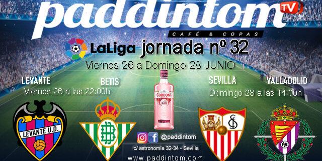 Jornada 32 Liga Santander 1ª División.Sevilla - Valladolid Viernes 26 a las 22.00h y Levante - BetisDomingo 28 a las 14.00h. Ven a verlos a Paddintom Café & Copas