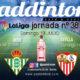 Jornada 38 Liga Santander 1ª División 2020. Sevilla - Valencia Domingo 19 a las 21.00h y Valladolid - Betis Domingo 19 a las 21.00h. ÚLTIMA JORNADA. Ven a verlos a Paddintom Café & Copas
