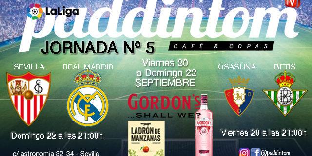Jornada 5 Liga Santander 1ª División Viernes 20 de Septiembre, Osasuna - Betis a las 21.00h y Domingo 23 de Septiembre, Sevilla - Real Madrid a las 21.00h.