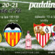 Jornada 23 Liga Santander 1ª División, Sábado 13 de Febrero, Sevilla - Huesca a las 16.15h y Domingo 14 de Febrero, Real Madrid - Valencia a las 16.15h. Ven a verlos a Paddintom Café & Copas
