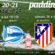 Jornada 24 Liga Santander 1ª División. Sábado 20 de Febrero, Atlético de Madrid - Levante a las 16.15h y Domingo 21 de Febrero, Real Sociedad - Alavés a las 16.15h. Ven a verlos a Paddintom Café & Copas