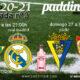 Jornada 3 Liga Santander 1ª División 2021. Cádiz - Sevilla /Domingo 27 a las 18.30hy Betis- Real Madrid /Sábado 26 a las 21.00h. Ven a verlo a Paddintom Café & Copas