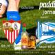Jornada 9 Liga Santander 1ª División 2022.Domingo 17 de Octubre, Celta - Sevilla a las 16.15h y Lunes 18 de Octubre, Alavés - Betis a las 19.00h. Ven a verlos a Paddintom Café & Copas