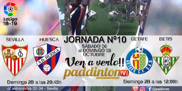 Jornada 10 Liga Santander 1ª División. Domingo 28 de Octubre: Getafe-Betis 12:00h; Barcelona-Real Madrid 16.15h; Sevilla - Huesca a las 20:45h