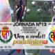 Jornada 13 Liga Santander 1ª División 18-19 Domingo 25 de Noviembre: Sevilla - Valladolid 16.15h// Domingo 25 de Noviembre: Villarreal - Betis a las 20.45h
