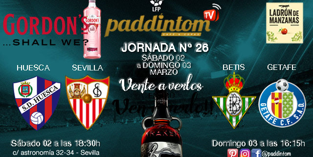 Jornada 26 Liga Santander 1ª División 1 - Sábado 02/03 Huesca-Sevilla 18.30h - RealMadrid-Barcelona 20.45 - Domingo 03/03 Betis-Getafea las 16.15h