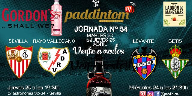 Jornada 34 Liga Santander 1ª División - Miércoles 24 de Abril Levante - Betisa las 21.30h y Jueves 25 de Abril Sevilla- Rayo Vallecano a las 19.30h