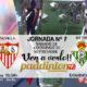 Jornada 7 Liga Santander 1ª División Sábado 29 de Septiembre: Eibar - Sevilla a las 18:30 // Domingo 30 de Septiembre: Betis - Leganés a las 20:45h